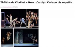 """""""Théâtre de Chaillot – Now : Carolyn Carlson bis repetita"""" par Nicolas Villodre le 27/09/2016 www.TheArtchemists.com"""